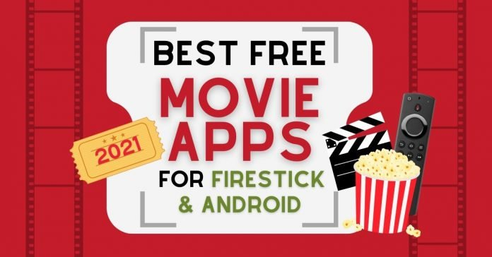 best-movie-apps-for-firestick-2021-for-free-watching